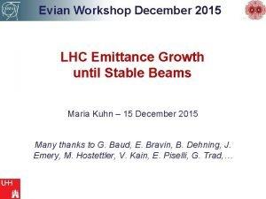 Evian Workshop December 2015 LHC Emittance Growth until
