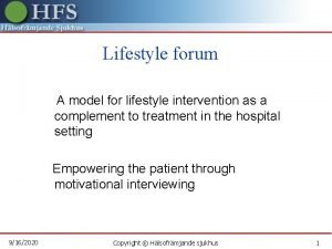 Lifestyle forum A model for lifestyle intervention as
