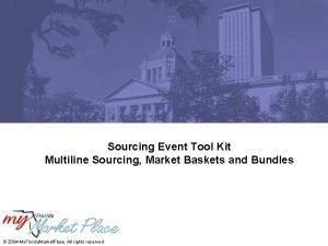 Sourcing Event Tool Kit Multiline Sourcing Market Baskets