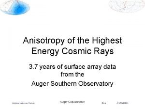 Anisotropy of the Highest Energy Cosmic Rays 3