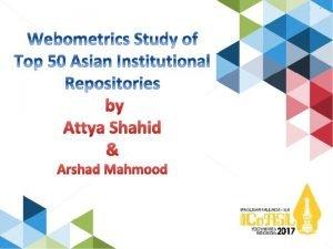 by Attya Shahid Arshad Mahmood Abstract Introduction Objectives