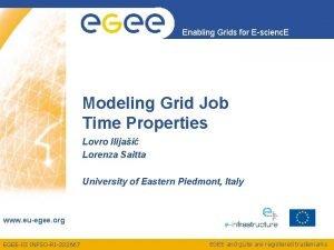 Enabling Grids for Escienc E Modeling Grid Job