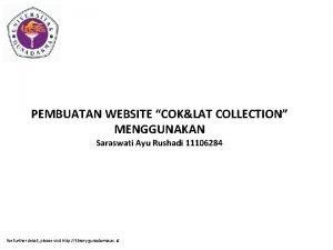 PEMBUATAN WEBSITE COKLAT COLLECTION MENGGUNAKAN Saraswati Ayu Rushadi