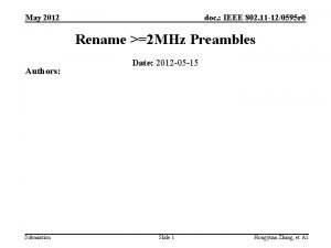 May 2012 doc IEEE 802 11 120595 r