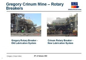 Gregory Crinum Mine Rotary Breakers Gregory Rotary Breaker