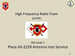 High Frequency Radio Team HFRT Skill Level 1