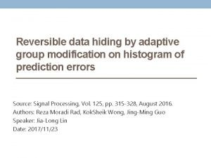 Reversible data hiding by adaptive group modification on