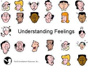 Understanding Feelings Family Development Resources Inc 1 Feelings