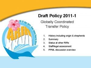 Draft Policy 2011 1 Globally Coordinated Transfer Policy