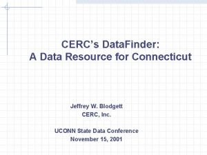 CERCs Data Finder A Data Resource for Connecticut