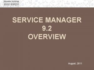Service Manager 9 2 Overview SERVICE MANAGER 9