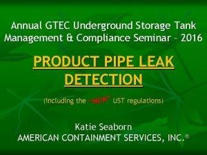 Annual GTEC Underground Storage Tank Management Compliance Seminar