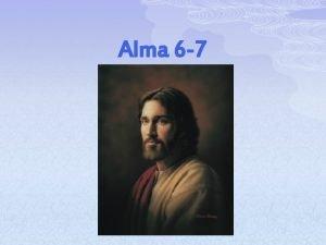 Alma 6 7 Elder Jeffrey R Holland However