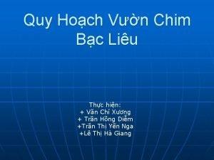 Quy Hoch Vn Chim Bc Liu Thc hin