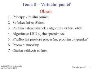 Tma 8 Virtuln pam Obsah 1 Principy virtuln