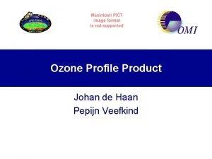Ozone Profile Product Johan de Haan Pepijn Veefkind