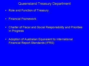 Queensland Treasury Department Role and Function of Treasury