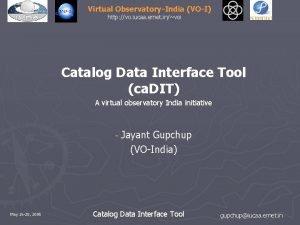 Virtual ObservatoryIndia VOI http vo iucaa ernet invoi
