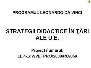 PROGRAMUL LEONARDO DA VINCI STRATEGII DIDACTICE N RI