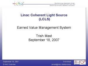 Linac Coherent Light Source LCLS Earned Value Management