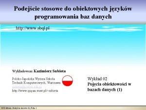 Podejcie stosowe do obiektowych jzykw programowania baz danych