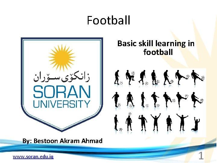 Football Basic skill learning in football By Bestoon