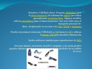Memoria USB Pendrive USB flash drive Pequeo dispositivo
