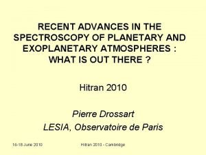 RECENT ADVANCES IN THE SPECTROSCOPY OF PLANETARY AND