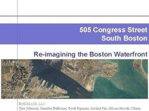 505 Congress Street South Boston Reimagining the Boston