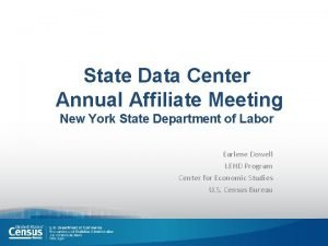 State Data Center Annual Affiliate Meeting New York