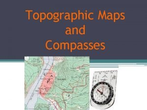 Topographic Maps and Compasses Navigation Tools Maps Road