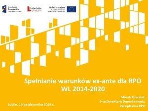 Spenianie warunkw exante dla RPO WL 2014 2020