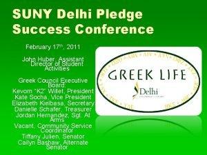 SUNY Delhi Pledge Success Conference February 17 th