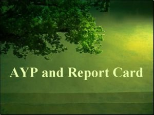 AYP and Report Card AYPRC Big Picture Objectives