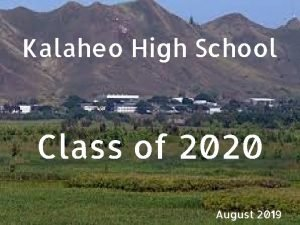 Kalaheo High School Class of 2020 August 2019