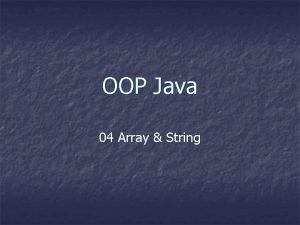 OOP Java 04 Array String Pokok Bahasan n