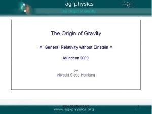 The Origin of Gravity General Relativity without Einstein
