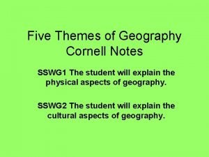 Five Themes of Geography Cornell Notes SSWG 1