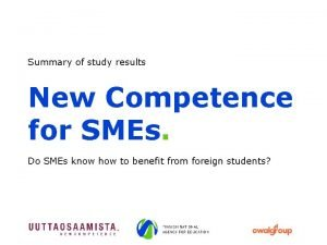 Summary of study results New Competence for SMEs