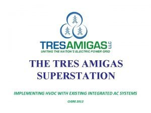 UNITING THE NATIONS ELECTRIC POWER GRID THE TRES