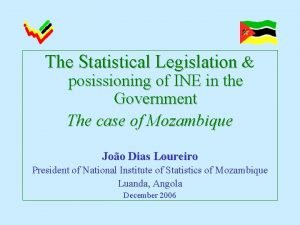 The Statistical Legislation posissioning of INE in the