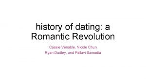 history of dating a Romantic Revolution Cassie Venable