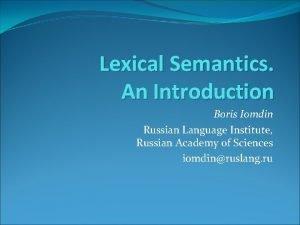 Lexical Semantics An Introduction Boris Iomdin Russian Language