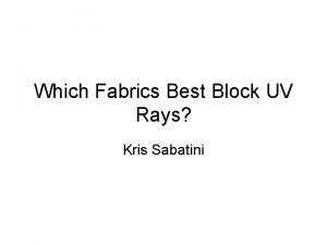 Which Fabrics Best Block UV Rays Kris Sabatini