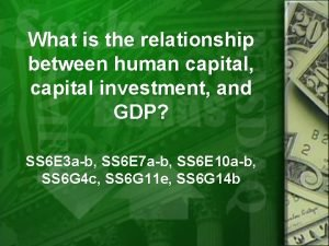 What is the relationship between human capital capital