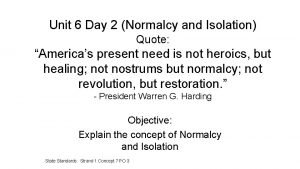Unit 6 Day 2 Normalcy and Isolation Quote