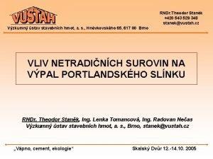 RNDr Theodor Stank 420 543 529 348 stanekvustah