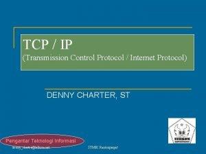 TCP IP Transmission Control Protocol Internet Protocol DENNY