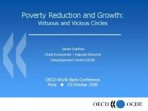Poverty Reduction and Growth Virtuous and Vicious Circles