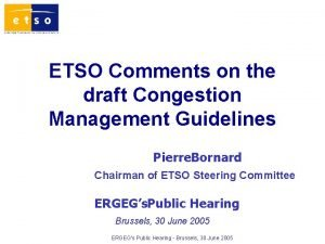 ETSO Comments on the draft Congestion Management Guidelines